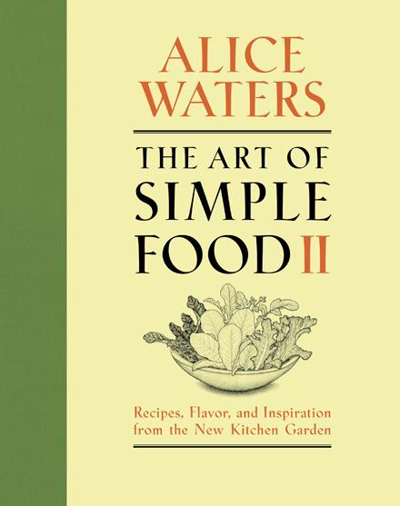 アリスの新刊『The Art of Simple Food Ⅱ』、「ニューヨーク・タイムス」のベストセラーに