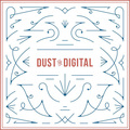 dusttodigital_main.jpg